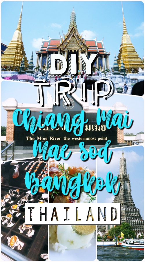 Chiang Mai, Mae Sod, Bangkok, Thailand DIY Trip Pinterest