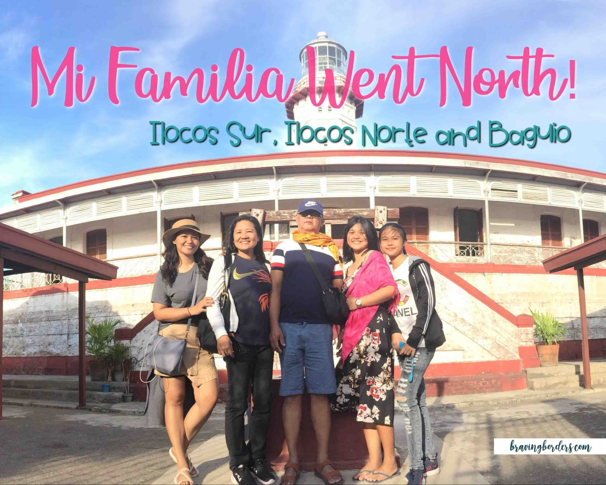 Mi Familia Went North - Ilocos Sur, Ilocos Norte and Baguio